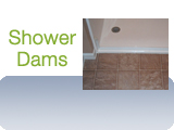 Shower Water Dams