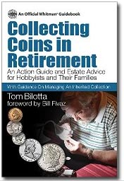 Collecting Coins in Retirement by Tom Bilotta