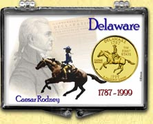 Delaware - Caesar Rodney Snaplock Display - with Gold Plated State Quarter