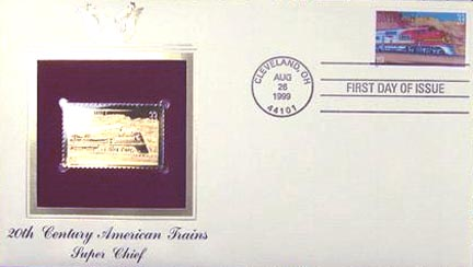 #3337 33¢ All Aboard!: Super Chief - Gold-Foil First Day Cover