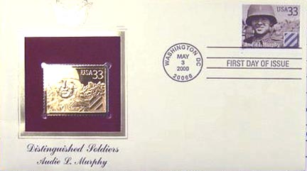 #3396 33¢ Distinguished Soldiers: Sec. Lt. Audie L. Murphy - Gold-Foil First Day Cover