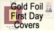 Gold-Foil First Day Covers