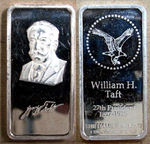 William H. Taft' Art Bar by Hamilton Mint.