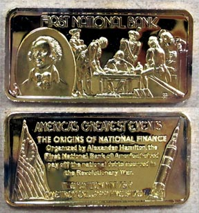First National Bank, gold plated' Art Bar by Hamilton Mint.