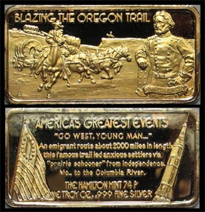 Blazing The Oregon Trail, gold plated' Art Bar by Hamilton Mint.