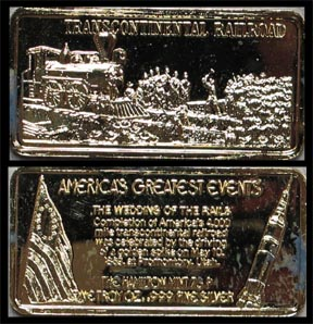 Transcontinental Railroad, gold plated' Art Bar by Hamilton Mint.