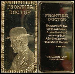 Frontier Doctor' Art Bar by Hamilton Mint.
