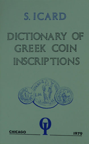 Dictionary Of Greek Coin Inscriptions by S. Icard, SB