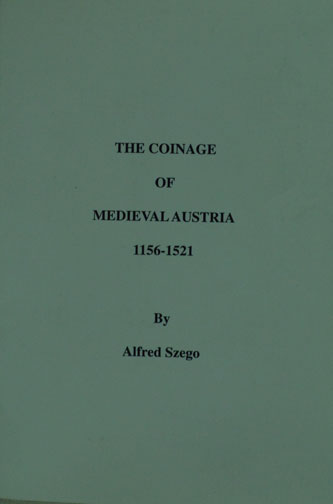Coinage Of Medieval Austria, by Alfred Szego