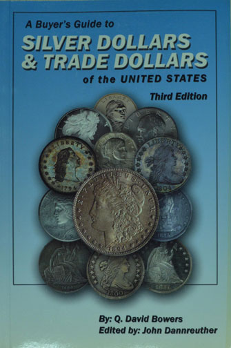 Buying Guide to Silver Dollars & Trade Dollars 3rd ed