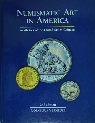 Numismatic Art in America, by Cornelius Vermeule
