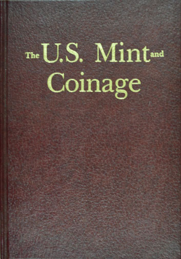 US Mint & Coinage, by Taxay MAIN