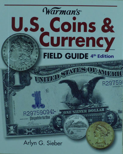 Warmans Coins & Currency Field Guide 4th ed