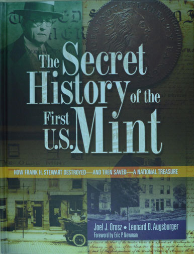 Secret History of the 1st US Mint