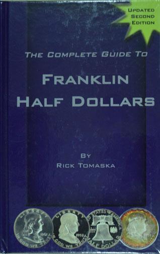 Complete Guide to Franklin Half Dollars