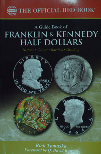 Guidebook of Franklin & Kennedy Half Dollars