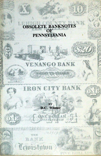 Obsolete Bank Notes Of Pennsylvania