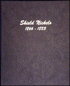 Dansco Coin Album - Shield Nickels 1866-1883