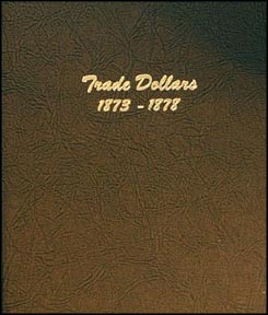 Dansco Coin Album - Trade Dollars 1873-78