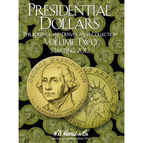 H.E. Harris Coin Folder - Presidential Dollars vol 2 P&D