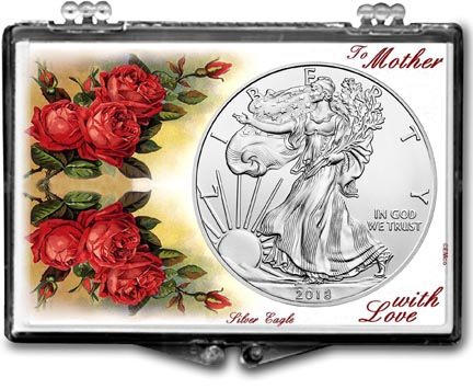 2018 Mother's Day, To Mother With Love, American Silver Eagle Gift Display LARGE