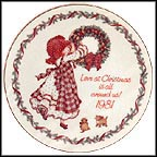 Love At Christmas Is All Around Us! Collector Plate by Holly Hobbie
