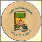 Every Good Day Begins With A Little Love Collector Plate by Tom Wilson