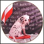 I Will Not Bark In Class Collector Plate