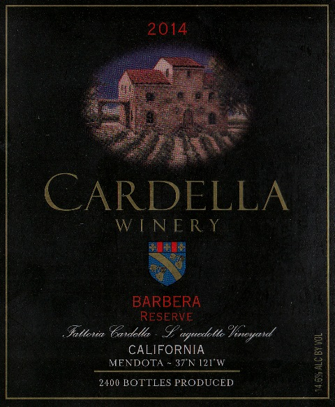 2014 Cardella Winery Barbera - Reserve