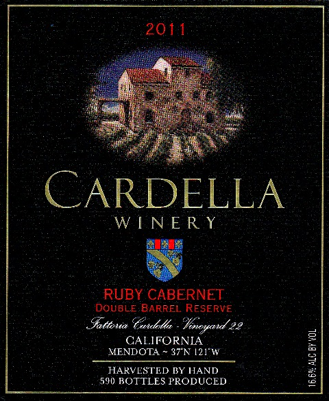 2011  Cardella Winery Ruby Cabernet - Double Barrel Reserve