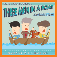 Three Men in a Boat, by Jerome K Jerome, (Unabridged mp3/AAC Audiobook Download) THUMBNAIL