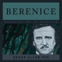 Berenice, by Edgar Allan Poe LARGE