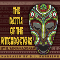 The Battle of the Witchdoctors, by H. Rider Haggard LARGE