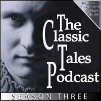 The Classic Tales Podcast Season Three THUMBNAIL