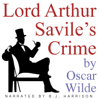 Lord Arthur Savile's Crime (Unabridged Digital Download)