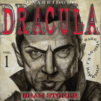 Dracula, by Bram Stoker, Vol 1of2 [Classic Tales Edition] (Unabridged mp3/AAC download) LARGE