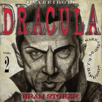 Dracula, by Bram Stoker, Vol 2of2 [Classic Tales Edition] (Unabridged mp3/AAC download)_THUMBNAIL