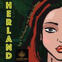 Herland, by Charlotte Perkins Gilman (Unabridged digital download) LARGE