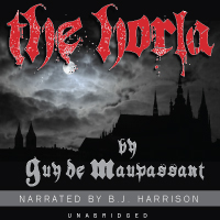 The Horla, by Guy de Maupassant
