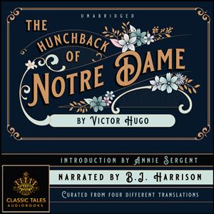 The Hunchback of Notre Dame, by Victor Hugo [Classic Tales Edition] LARGE
