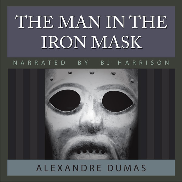 The Man in the Iron Mask, by Alexandre Dumas