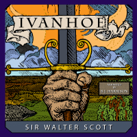 Ivanhoe, by Sir Walter Scott LARGE