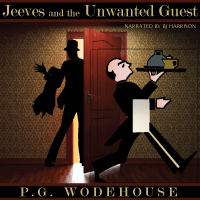 Jeeves and the Unwanted Guest, by P.G. Wodehouse LARGE