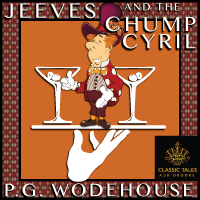 Jeeves and the Chump Cyril, by P.G. Wodehouse LARGE