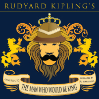The Man Who Would Be King, by Rudyard Kipling