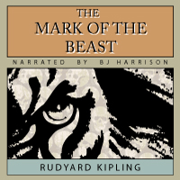 The Mark of the Beast, by Rudyard Kipling LARGE