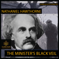 The Minister's Black Veil, by Nathaniel Hawthorne LARGE