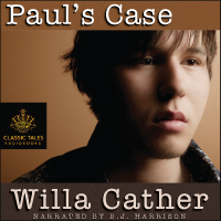 Paul's Case, by Willa Cather_THUMBNAIL