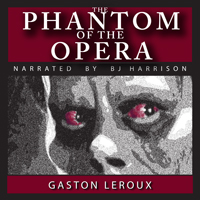 The Phantom of the Opera, by Gaston Leroux LARGE