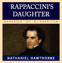 Rappaccini's Daughter, by Nathaniel Hawthorne LARGE